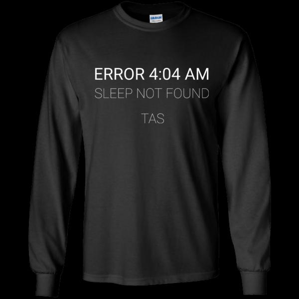 Error 4:04 AM (TAS) - Programming Tshirt, Hoodie, Longsleeve, Caps, Case - Tee++
