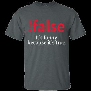 !false - Programmer joke (w/o title) - Programming Tshirt, Hoodie, Longsleeve, Caps, Case - Tee++