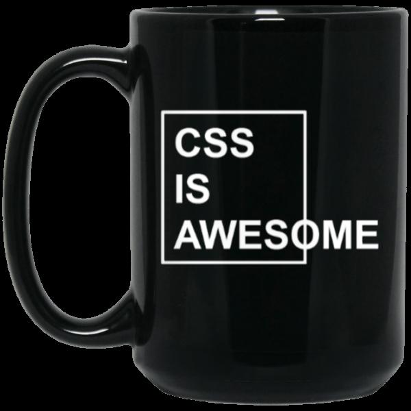 CSS is Awesome (mug) - Programming Tshirt, Hoodie, Longsleeve, Caps, Case - Tee++