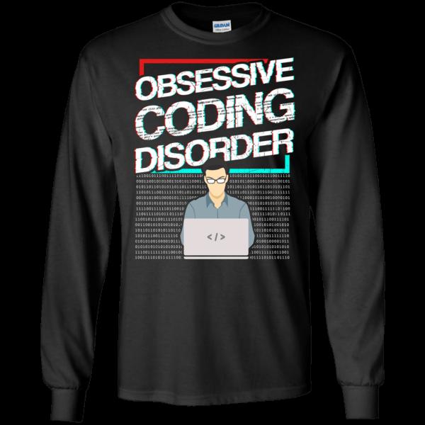 Obsessive Coding Disorder (NEW) - Programming Tshirt, Hoodie, Longsleeve, Caps, Case - Tee++