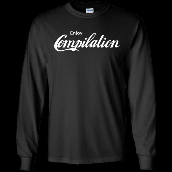 Enjoy Compilation - Programming Tshirt, Hoodie, Longsleeve, Caps, Case - Tee++