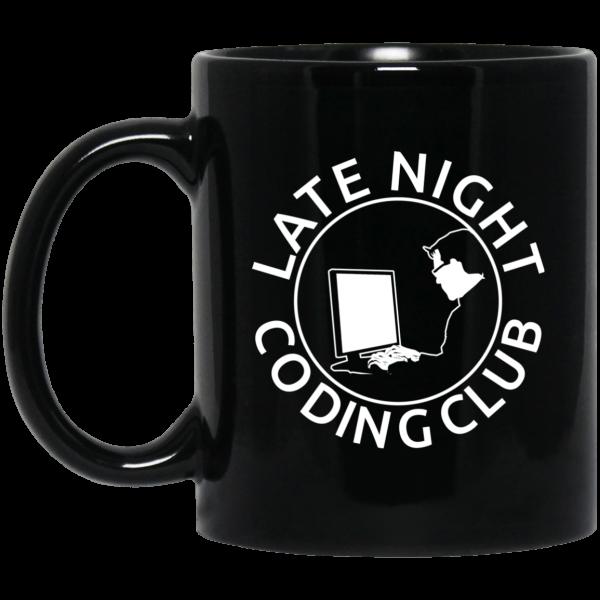 Late Night Coding Club (mug) - Programming Tshirt, Hoodie, Longsleeve, Caps, Case - Tee++