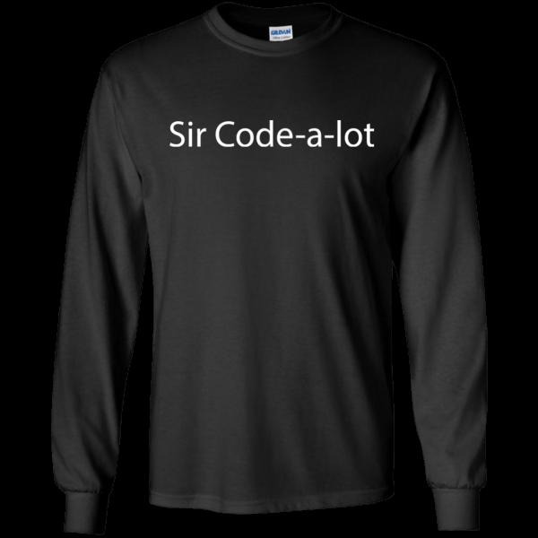 Sir Code-a-lot - Programming Tshirt, Hoodie, Longsleeve, Caps, Case - Tee++